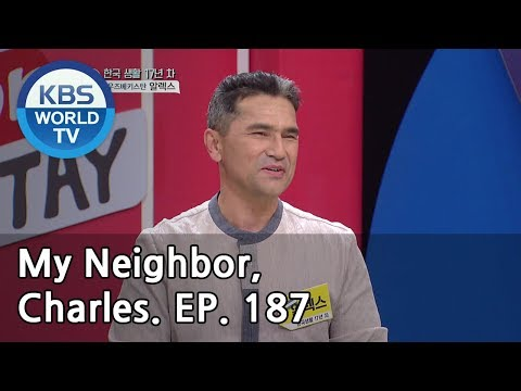 My Neighbor, Charles | 이웃집 찰스 Ep187/Alex from Uzbekistan is a filial son-in-law.[ENG/2019.05.07]