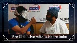 Kishore Kaka Holi Preparations - Radio City Joke Studio Facebook Live