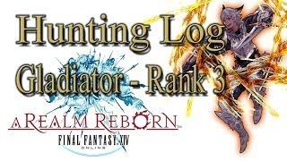 Final Fantasy XIV: A Realm Reborn - Gladiator Rank 3 - Hunting Log Guide