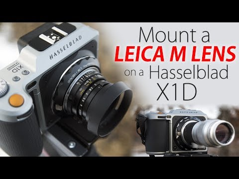 Mount Leica M Lenses On Your Hasselblad X1D! - Leica M To Hasselblad X1D Lens Adapter