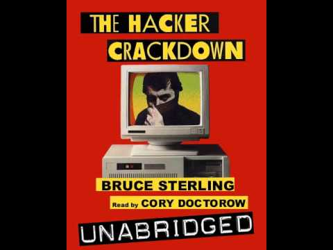 The Hacker Crackdown by Bruce Sterling, read by Cory Doctorow