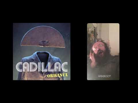 CADILLAC - ORIGINUL - ARKBOOT - Feat Mc Salo, Mona Soyoc