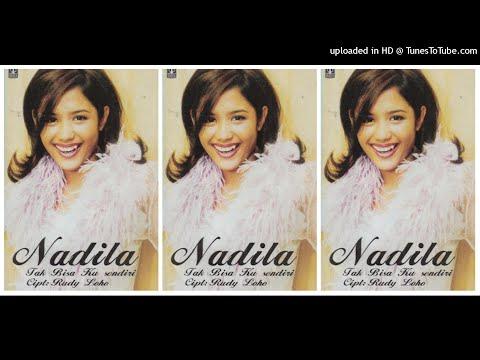 Nadila - Tak Bisa Kusendiri (1998) Full Album