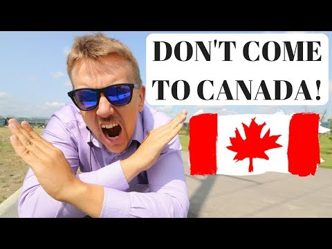 ❌ DON'T COME TO CANADA  ❌