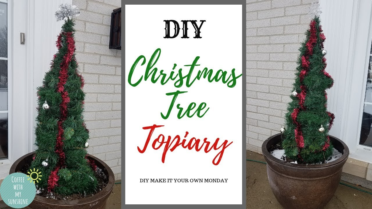 Christmas Topiary.Christmas Topiary From Tomato Cage Diy Front Porch Tree Decor Diy Make It Your Own Monday