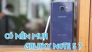 6 triệu có nên mua Galaxy Note 5?