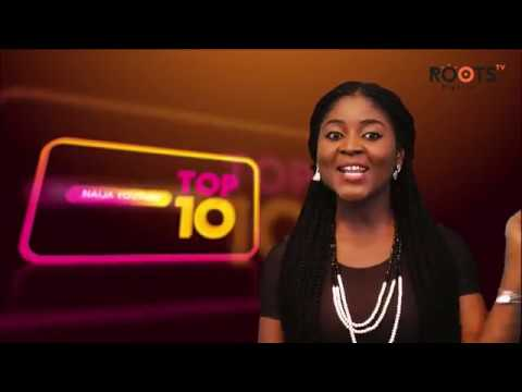 Roots Tv Top Ten Most Viewed Nigerian Music Videos On Youtube Youtube