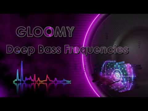 e-Gloomy-nations  -  Deep Bass Frequencies (Free download on Soundcloud)
