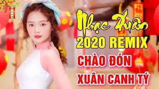 Nhạc Tết Khai Xuân Đón Lộc 2020 - Liên Khúc Nhạc Xuân Canh Tý 2020 - Nhạc Tết 2020 Đặc Biệt Hay