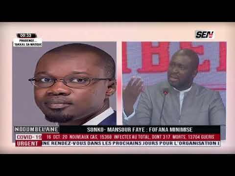 Ousmane Sonko - Mansour FAYE : Fofana minimise