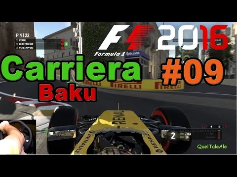 F1 2016 - PS4 Gameplay ITA - Logitech G29 - Carriera #09 - Gara Baku - Un tracciato difficile