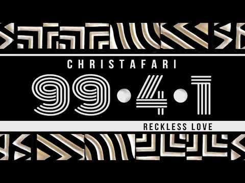 Christafari - 99.4.1 - Reckless Love Dub Mp3