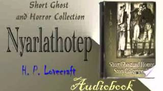 Nyarlathotep H. P. Lovecraft Audiobook