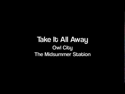 Owl City - Take It All Away