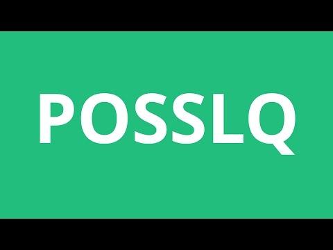 How To Pronounce Posslq - Pronunciation Academy