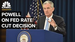 Fed Chairman Jerome Powell on interest rate cut decision - 07/31/2019