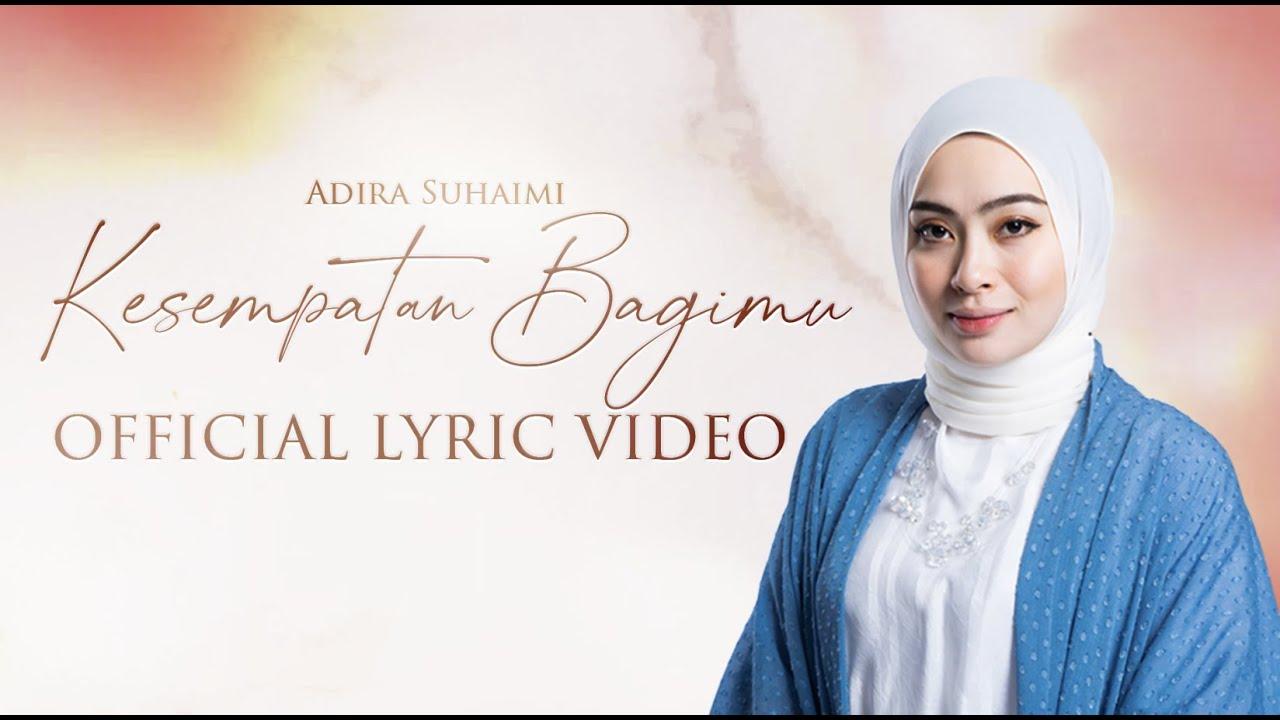 Adira Suhaimi - Kesempatan Bagimu | Muzik Video  lirik Rasmi (OST Tercipta Satu Ikatan)