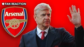 ARSENE WENGER TO LEAVE ARSENAL: WAS HE SACKED? | FAN REACTION