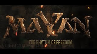 Watch Mayan The Rhythm Of Freedom video
