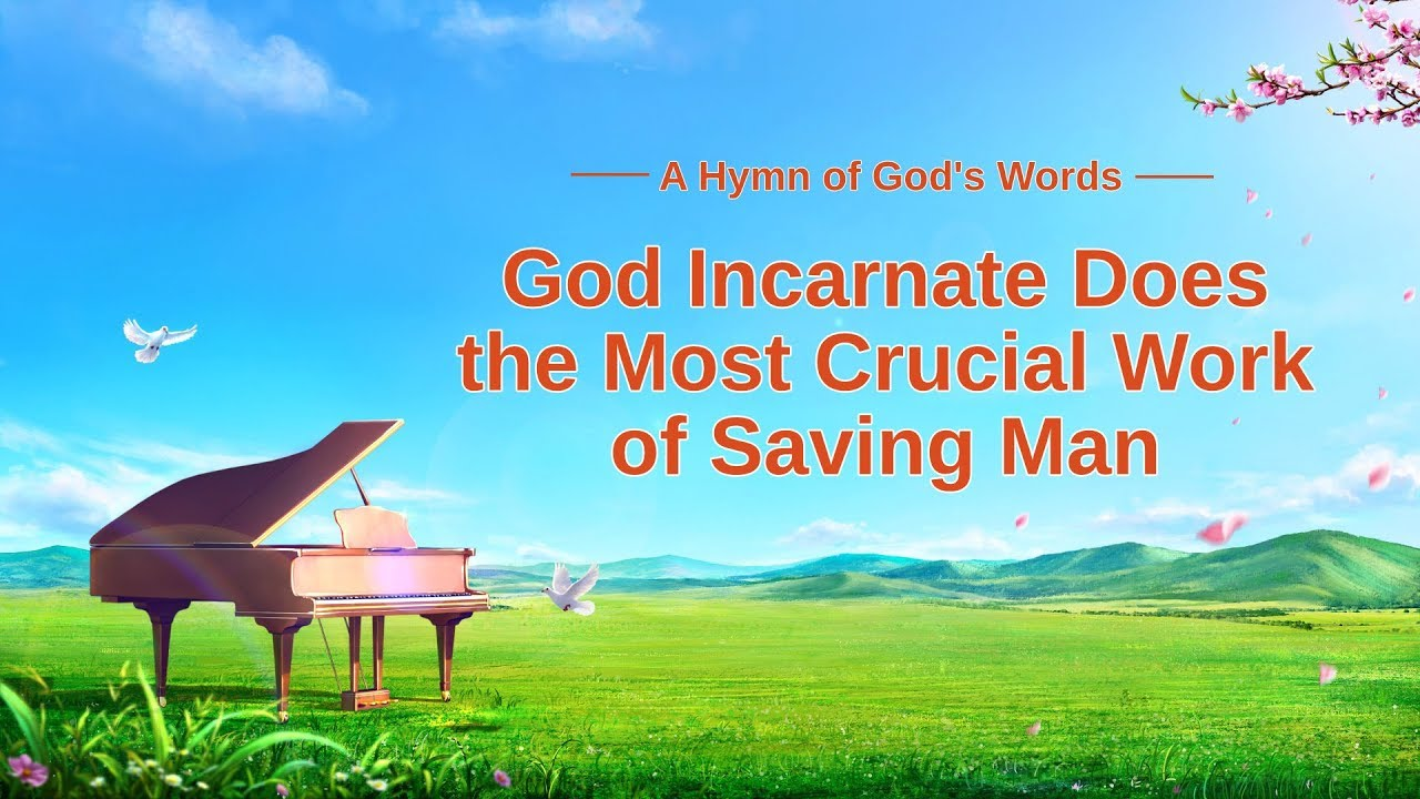 "2019 Christian Worship Hymn With Lyrics   ""God Incarnate Does the Most Crucial Work of Saving Man"""