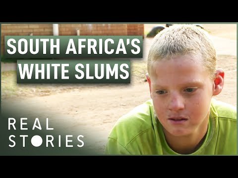 The White Slums Of South Africa: When The Shoe Is On The Other Foot (Poverty Documentary)