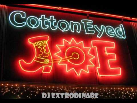 @DJExtrodinare Cotton Eye Joe 2k13 Club remix