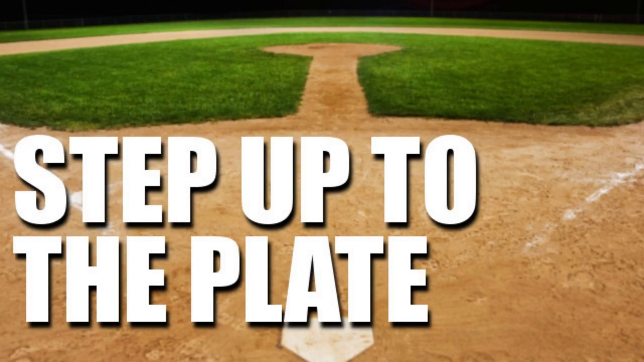 Image result for step up to the plate