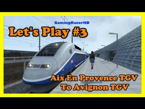 Train Simulator 2017 - Let's Play #3 - SNCF TGV Duplex - Aix En Provence To Avignon [1080p 60FPS]