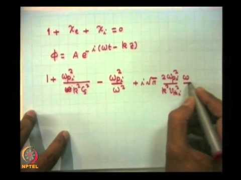 Mod-01 Lec-36 Landau damping and growth of waves Contd