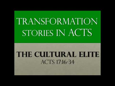 Transformation Stories in Acts: The Cultural Elite