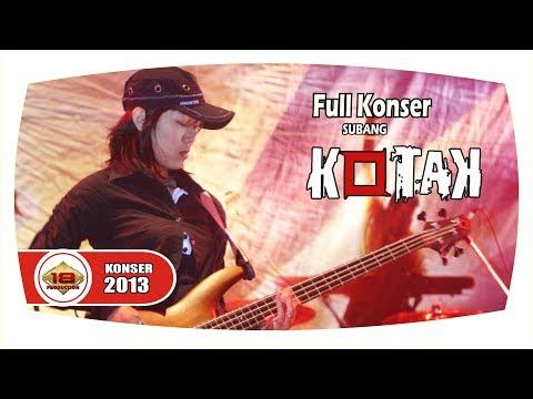 [New] KOTAK | AJIB BANGET SUARA TANTRI ... (LIVE KONSER SUBANG 2013)