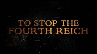 Beyond Valkyrie: Dawn Of The Fourth Reich - Trailer