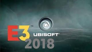 Ubisoft E3 2018 Reaction