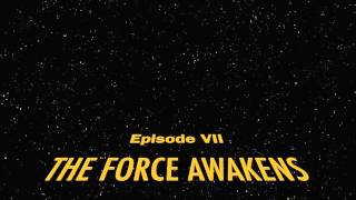 Star Wars: The Force Awakens - Fanmade Intro & Crawl