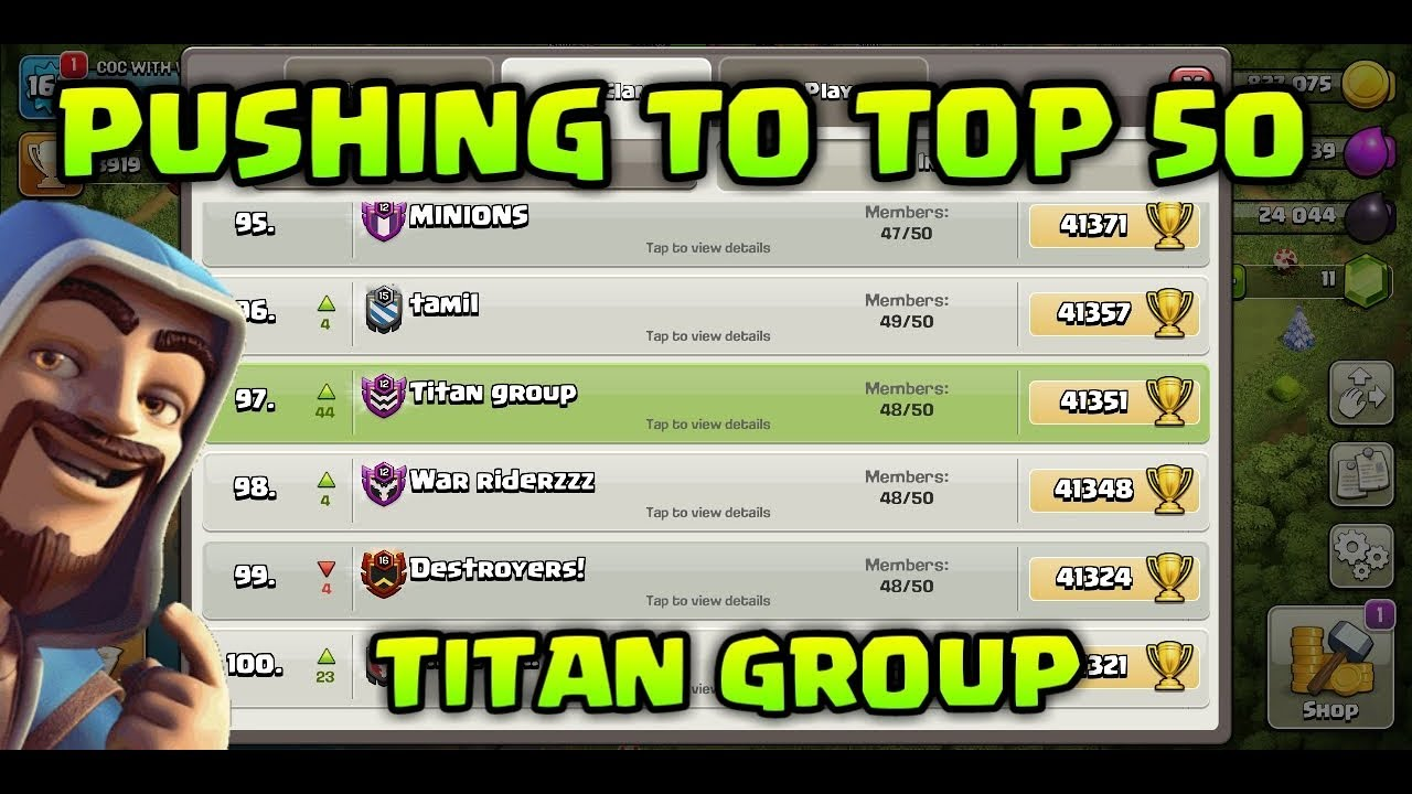 PUSHING TO TOP 50 CLANS ! CLASH OF CLANS