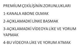 PREMİUM ÇEKİLİŞİ!!!!!