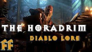 THE HORADRIM - Diablo Lore