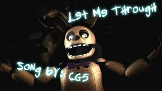 (SFM/FNAF) Let Me Through - CG5