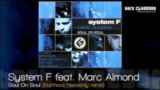 System F feat. Marc Almond - Soul On Soul (Barthezz heavenly remix)