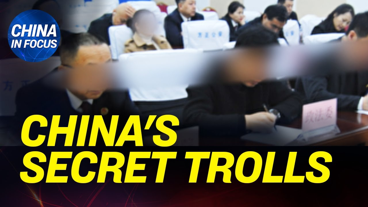 Exclusive: China's secret internet trolls exposed; Chinese regime preparing for 2nd virus outbr