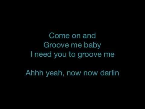 King Floyd - Groove Me - Lyrics - SANFRANCHINO