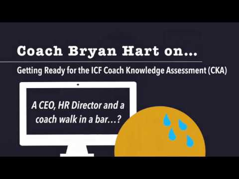 How to Prepare for the ICF Coach Knowledge Assessment