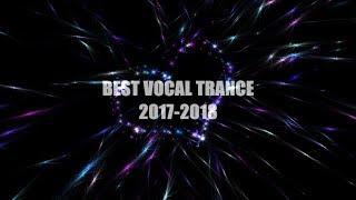 BEST VOCAL TRANCE 2017-2018