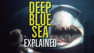 DEEP BLUE SEA (1999) Explained