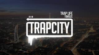 Tomsize - Trap Life