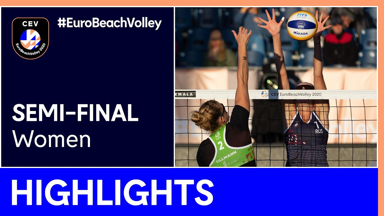 Behrens/Tillmann vs Makroguzova/Kholomina Semi-Finals Highlights - EuroBeachVolley 2020 Women