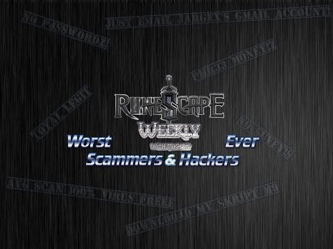 Worst Scammers & Hackers #9 - [High Scores and Back Doors] - Runescape Weekly