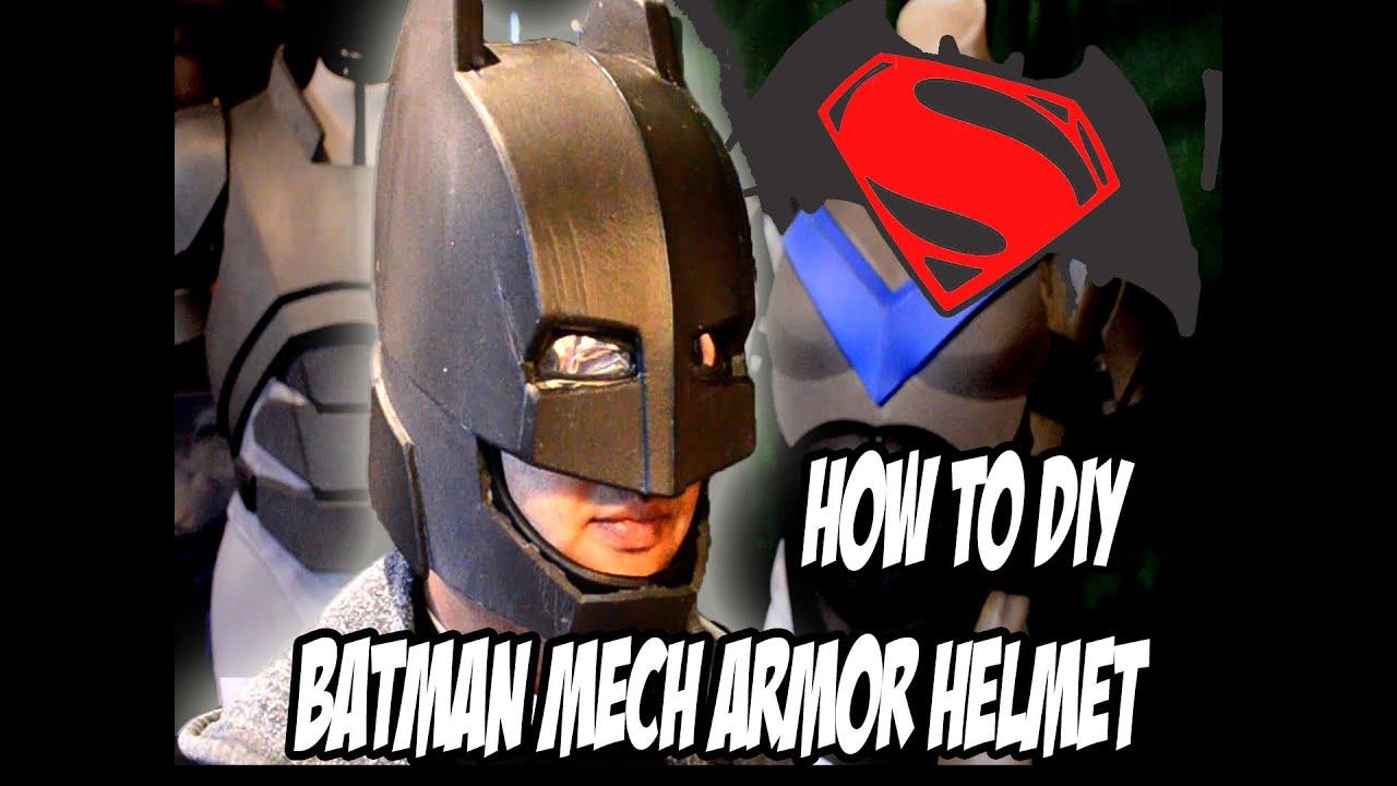 Batman Mech Suit Helmet How to DiY from Batman Vs Superman ...