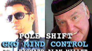 POLE SHIFT - GMO MIND CONTROL & NANOTECHNOLOGY - DARK JOURNALIST & DR. RICHARD ALAN MILLER