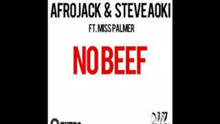 Afrojack & Steve Aoki feat. Miss Palmer - No Beef (AUDIO)